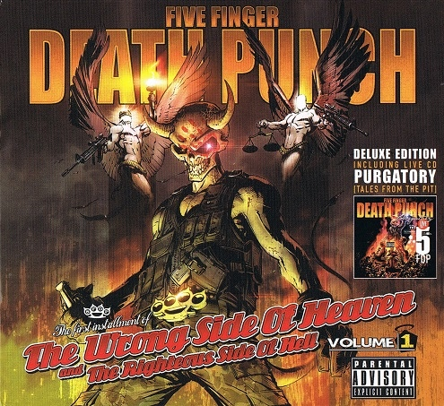 The Wrong Side Of Heaven And The Righteous Side Of Hell, Volume 1 by Five Finger Death Punch