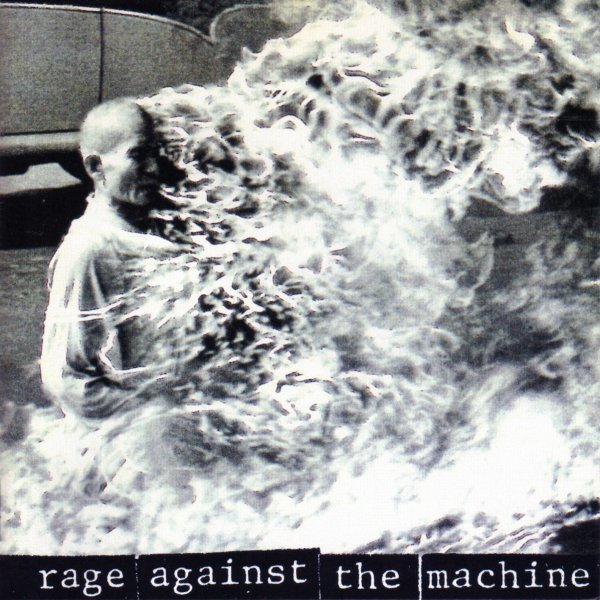 Rage Against The Machine by Rage Against The Machine